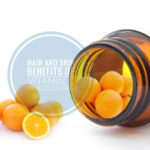 12 Hair and Skin Uses of Vitamin C You Should Know
