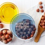 19 Hair and Skin Uses of Hazelnut Oil You Should Know