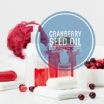 13 Hair and Skin Uses of Cranberry Seed Oil You Should Know