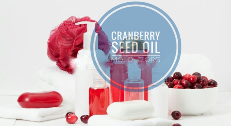 Cranberry Seed Oil | mololo.org