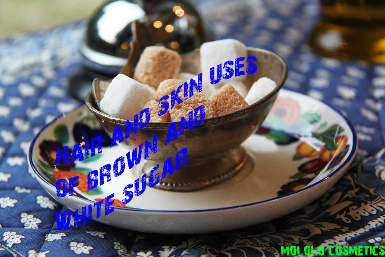 6 Hair and Skin Uses of White Sugar And Brown Sugar