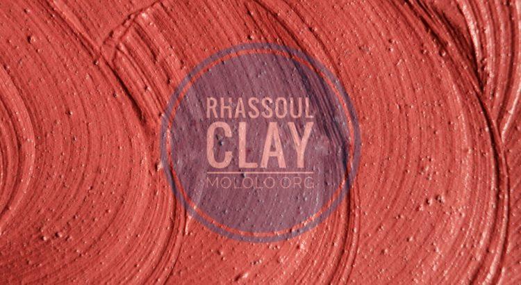 Rhassoul Clay | Mololo.org